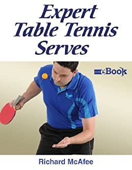 Amazon expert table tennis serves ebook richard mcafee expert table tennis serves by mcafee richard fandeluxe Gallery
