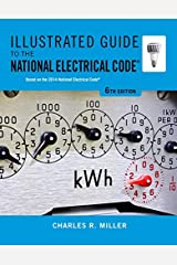Illustrated Guide to the National Electrical Code (Illustrated Guide to the National Electrical Code (Nec)) Paperback