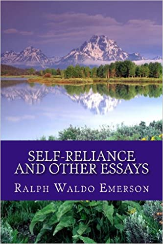 com self reliance and other essays ralph  com self reliance and other essays 9781463772116 ralph waldo emerson books