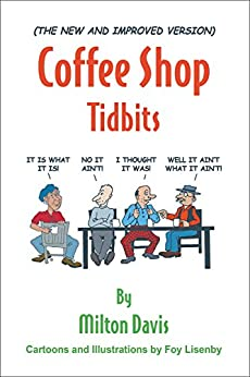 (The New and Improved Version) Coffee Shop Tidbits by [Davis, Milton]
