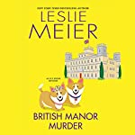 British Manor Murder | Leslie Meier