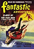 img - for Fantastic Adventures: March 1941 by Edgar Rice Burroughs (2013-07-22) book / textbook / text book