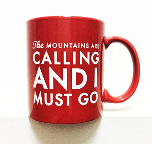 The mountains are calling and I must go coffee mug made our list of Gifts For Active Women, Gifts For Women Who Hike, Gifts For Women Who Fish, Gifts For Women Who Camp