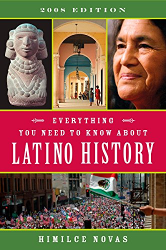 Everything You Need to Know About Latino History: 2008 Edition