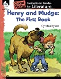 Henry and Mudge: The First Book: An Instructional Guide for Literature (Great Works)
