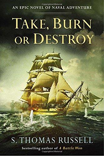 Take, Burn or Destroy (A Charles Hayden Novel) (Cottages Russell)