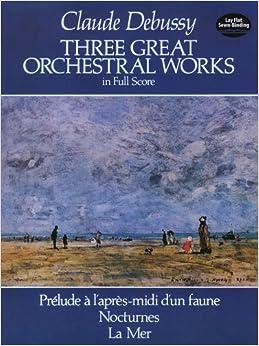ドビュッシー: 3つの管弦楽作品集/ドーヴァー社/大型スコア