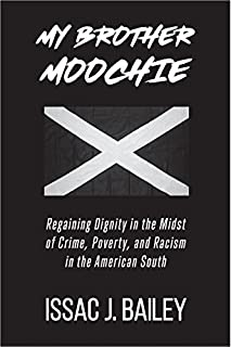 Book Cover: My Brother Moochie: Regaining Dignity in the Midst of Crime, Poverty, and Racism in the American South