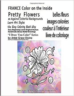 Coloriage De Belles Couleurs.France Belles Fleurs Images Colorees Couleur A L Interieur