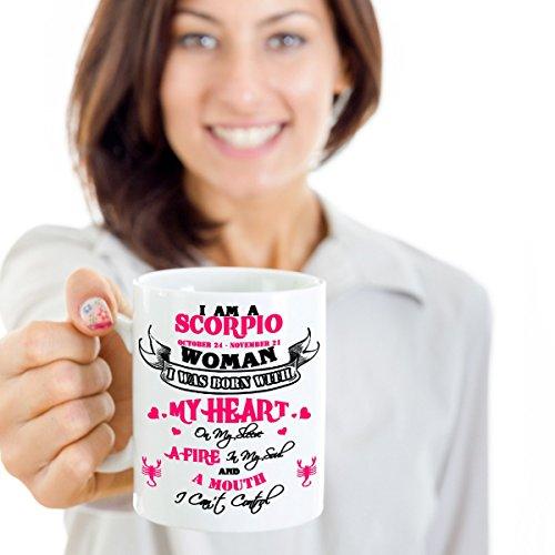 I Am A Scorpio Woman Mug-11 Oz Ceramic Coffee Tea Glass Cup Horoscope Zodiac Birth Sign Scorpio-Best Gift Ideas for October, November Birthdays- Mug, White-Funny Gift for Wife, Girlfriend and Mother