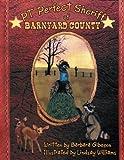 Pt Perfect Sheriff of Barnyard County, Barbara Gibeson, 1493117165