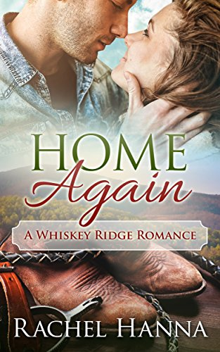 Home Again: A Whiskey Ridge Romance (Best Whiskey To Age At Home)