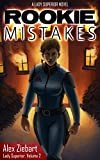 Rookie Mistakes (Lady Superior, Book 2)