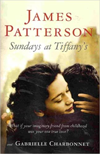 Sundays at Tiffany's, James Patterson; Gabrielle Charbonnet