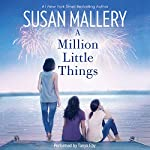 A Million Little Things | Susan Mallery