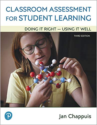 Classroom Assessment for Student Learning: Doing It Right - Using It Well Plus Enhanced Pearson eText -- Access Card Pac