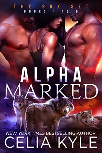- Alpha Marked Complete Series (Menage Shapeshifter Romance Books 1-6)