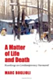 A Matter of Life and Death: Hunting in Contemporary Vermont