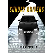 Sunday Drivers: A Story of a Driverless Future