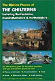 img - for Hidden Places of the Chilterns including Bedfordshire, Buckinghamshire & Hertfordshire by Joanna Billing (2000-04-15) book / textbook / text book