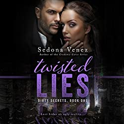 Twisted Lies: Dirty Secrets