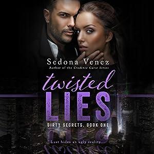 Twisted Lies: Dirty Secrets Audiobook
