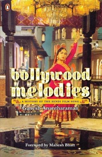 Bollywood Melodies: A History pdf epub