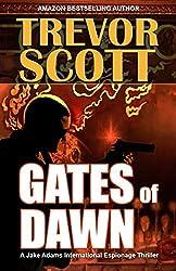 Gates of Dawn (A Jake Adams International Espionage Thriller Series Book 12)
