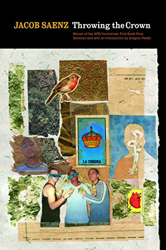 Throwing the Crown (APR Honickman 1st Book Prize) by American Poetry Review