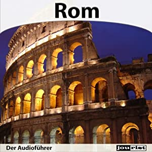 Rom - Der Audioführer Hörbuch
