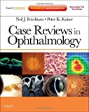 img - for Case Reviews in Ophthalmology: Expert Consult - Online and Print, 1e (Expert Consult Title: Online + Print) book / textbook / text book