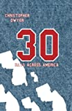 30 Days Across America, Christopher Dwyer, 150010891X