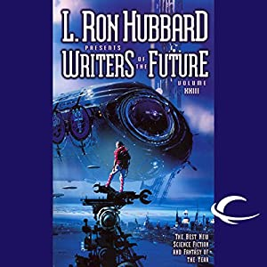 L. Ron Hubbard Presents Writers of the Future, Volume 23 Audiobook