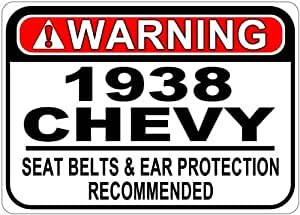 1938 38 CHEVY Seat Belt Warning Aluminum Street Sign - 10 x 14 Inches