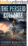 The Perseid Collapse: A Post Apocalyp...