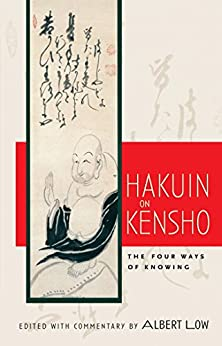 Hakuin on Kensho: The Four Ways of Knowing - Kindle ...