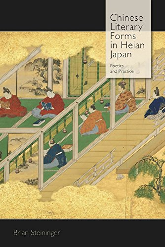 Chinese Literary Forms in Heian Japan: Poetics and Practice