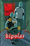 Bipolar #2