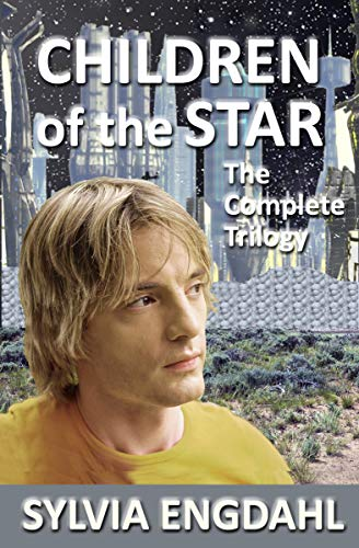 Children of the Star: The Complete Trilogy (Enchantress From The Stars By Sylvia Engdahl)