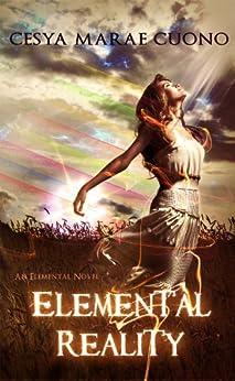 Elemental Reality by [Cuono, Cesya]