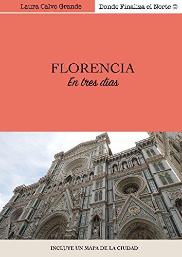 Florencia en tres