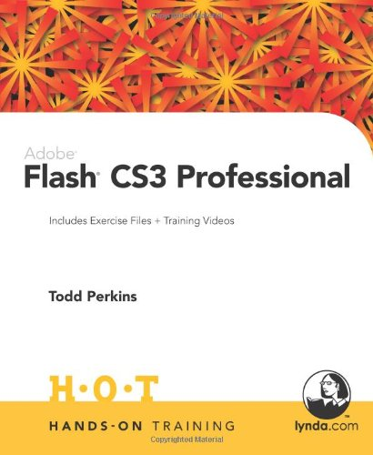 Adobe Flash CS3 Professional Hands-On Training by Peachpit Press
