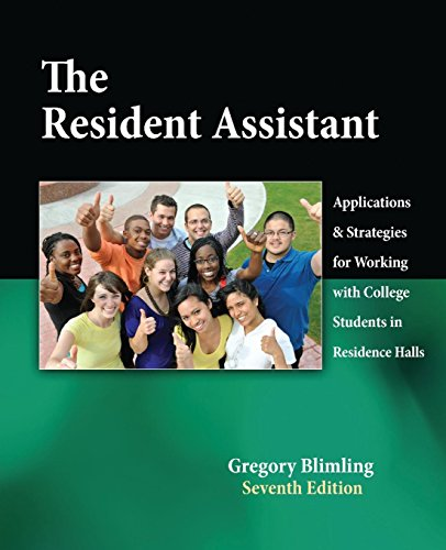 The Resident Assistant: Applications and Strategies for...