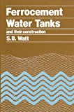img - for Ferrocement Water Tanks and Their Construction book / textbook / text book