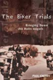 The Biker Trials, Paul Cherry, 155022638X