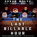 The Last Billable Hour Audiobook by Susan Wolfe Narrated by Harry Shaw