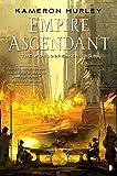 Empire Ascendant: Worldbreaker Saga #2 (The Worldbreaker Saga)