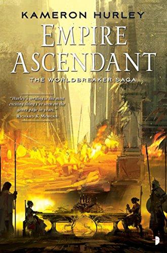Empire Ascendant: Worldbreaker Saga #2 (The Worldbreaker Saga) [Kameron Hurley] (Tapa Blanda)