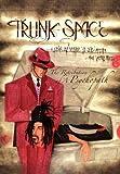 """Trunk-Space, Michael """"El Jefe"""" Archer, 1469125595"""