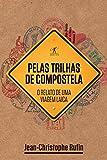 capa de Pelas Trilhas de Compostela